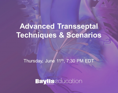 Webinar: Advanced Transseptal Techniques & Scenerios
