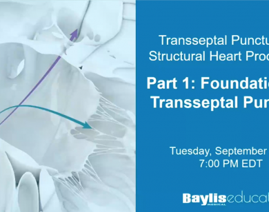 Webinar: Transseptal Puncture for Structural Heart Procedures - Part 1