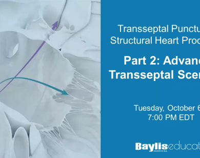 Webinar: Transseptal Puncture for Structural Heart Procedures - Part 2